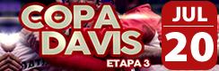 Copa Davis | Etapa 3